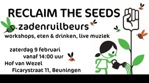 Reclaim the seeds zadenruilbeurs